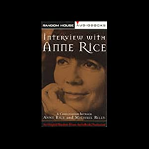 Interview with Anne Rice Speech