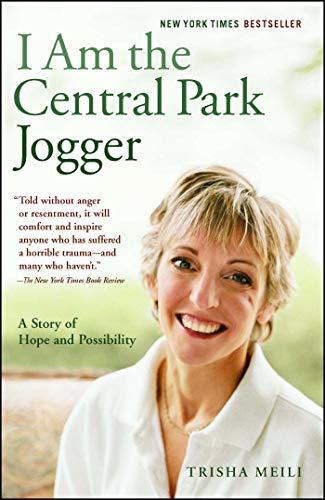 I Am The Central Park Jogger by Trisha Meili