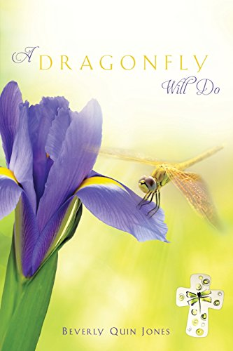A Dragonfly Will Do