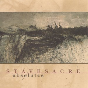 Absolutes - Stavesacre