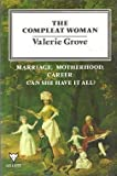 The Compleat Woman, Valerie Grove, 0701208260