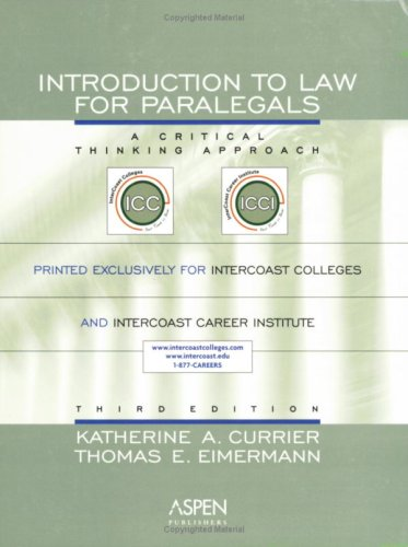 Intro To Law for Paralegals: A Critical Thinking Approach, Third Edition