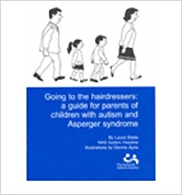 Book Going to the Hairdressers A Guide for Children with Autism and Asperger Syndrome by Slade, Laura ( AUTHOR ) Sep-07-2006