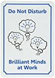 SmartSign Plastic Sign, Legend ''Do Not Disturb - Brilliant Minds at Work'' with Graphic, 10'' high x 7'' wide, Black/Blue on White