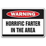 HORRIFIC FARTER Warning Sign smell stink fart birthday whoopee