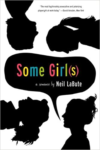 Some girls a play kindle edition by neil labute literature some girls a play 1st edition kindle edition fandeluxe Gallery