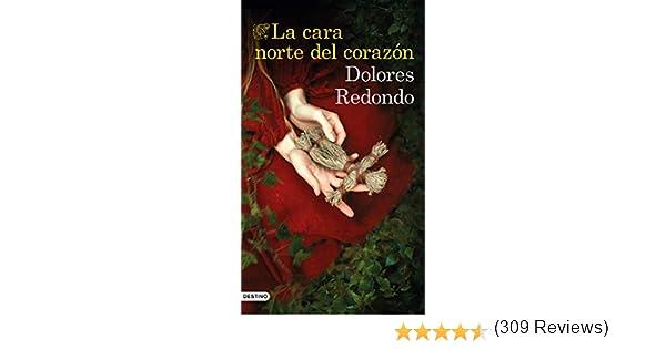 La cara norte del corazón eBook: Dolores Redondo: Amazon.es ...