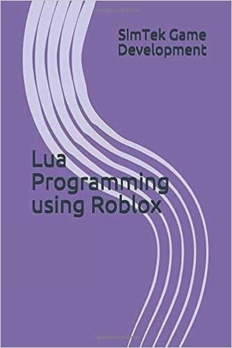Roblox Lua List Lua Programming Using Roblox Development Simtek Game 9781693427442 Amazon Com Books