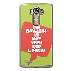 Funny LG G4 Transparent Edge Case - English is not very good looking