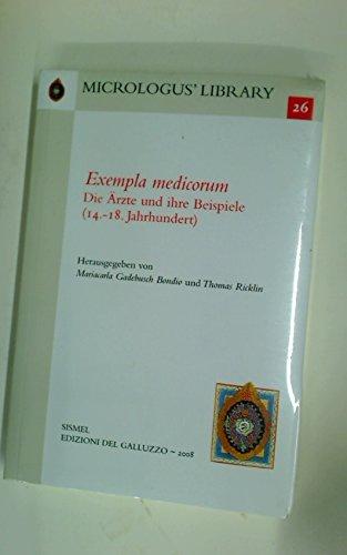 Exempla Medicorum: Die Ärzte und ihre Beispiele, 14.-18. Jahrhundert.