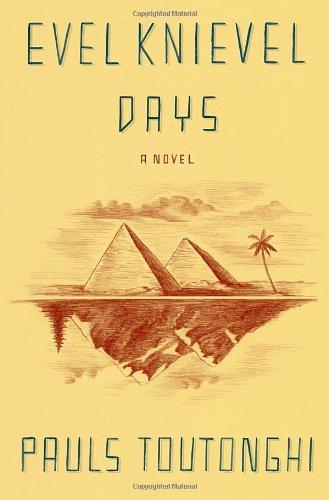 Read Online Evel Knievel Days: A Novel pdf epub