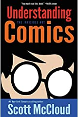 Understanding Comics: The Invisible Art Paperback