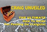 Craig Unveiled: The Ultimate How to Guide for Posting on Craigslist