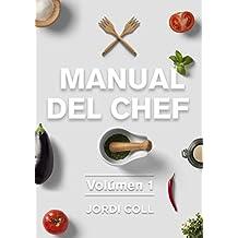 Manual del Chef: Volúmen 1