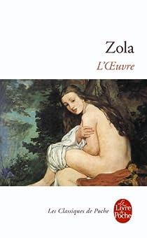 Les Rougon-Macquart, tome 14 : L'Oeuvre par Zola