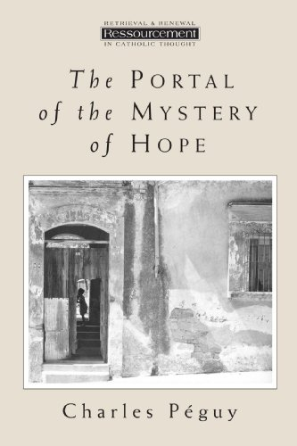 The Portal of the Mystery of Hope (Ressourcement (Grand Rapids, Mich.).)