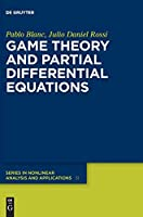 Game Theory and Partial Differential Equations