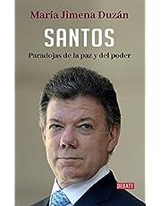 Santos: Paradojas de la paz y del poder / Santos: Paradoxes of Peace and Power