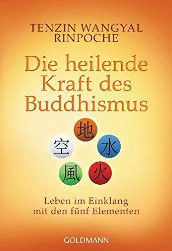 die-heilende-kraft-des-buddhismus-leben-im-einklang-mit-den-fnf-elementen