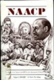 NAACP : A History of the National Association for the Advancement of Colored People, 1909-1920, Kellogg, Charles Flint, 0801803314