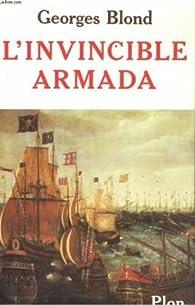 L'invincible armada par Georges Blond
