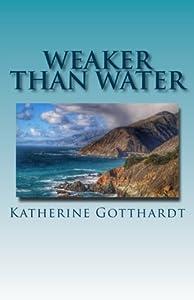 Weaker than Water