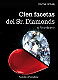 Cien Facetas del Sr. Diamonds - vol. 6: Relumbrante