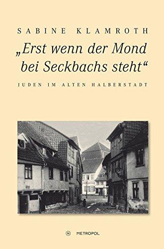 """""""Erst wenn der Mond bei Seckbachs steht"""