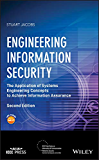 Engineering Information Security: The Application of Systems Engineering Concepts to Achieve Information Assurance (IEEE…