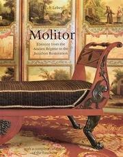 - Molitor: Ebeniste from the Ancien Regime to the Bourbon Restoration