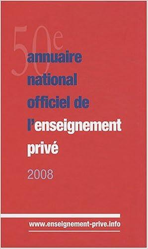 En ligne téléchargement gratuit Annuaire national officiel de l'enseignement privé 2008 epub pdf