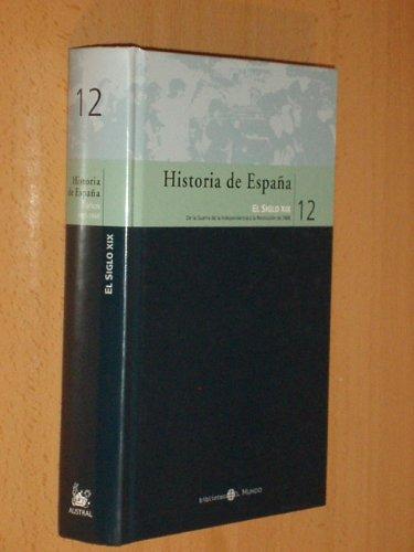 HISTORIA DE ESPAÑA 12 - EL SIGLO XIX - De la Guerra de la ...