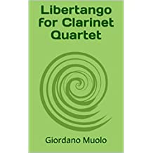 Libertango for Clarinet Quartet