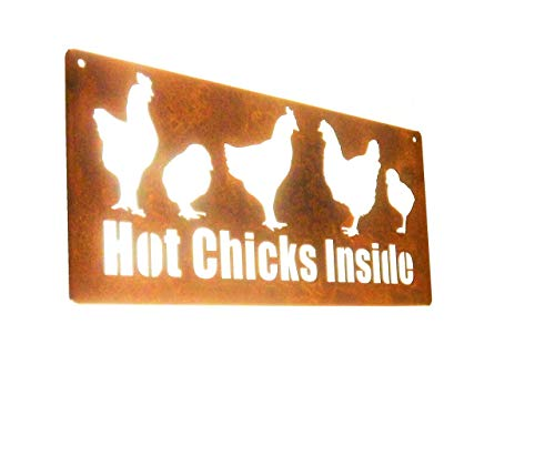 Hot Chicks Inside Rusted Metal Chicken Sign