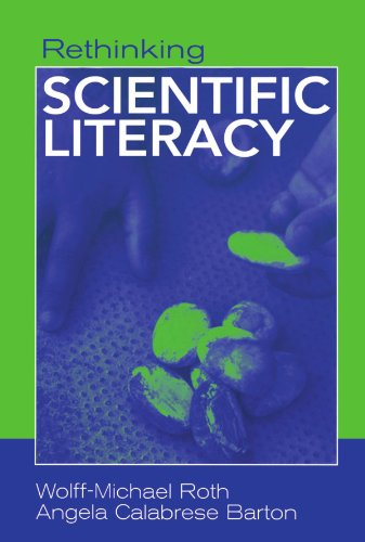 Rethinking Scientific Literacy (Critical Social Thought)