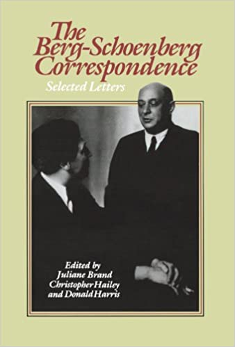 Book The Berg-Schoenberg Correspondence: Selected Letters