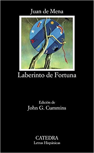 Laberinto de Fortuna / Labyrinth of Fortune (Letras Hispanicas / Hispanic Writings) (Spanish Edition): Juan De Mena, John G. Cummins: 9788437602103: ...