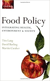 Book Food Policy: Integrating health, environment and society by Tim Lang (2009-05-25)