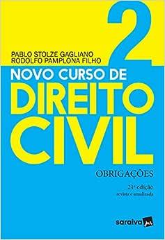 Novo Curso de Direito Civil Vol 2 - Obrigações - 21ª Ed. 2020: Volume 2