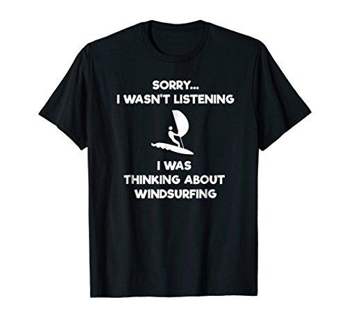 Windsurfing Funny T-Shirt - Listening ()