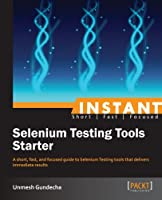 Instant Selenium Testing Tools Starter Front Cover