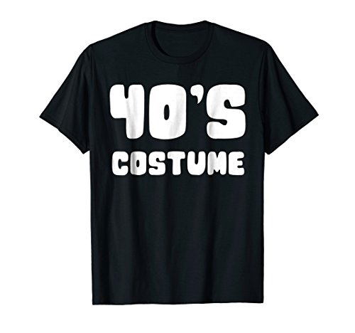 This Is My 40s Costume Halloween T Shirt 1940s Gift Tee