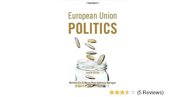 Amazon european union politics 9780199694754 michelle cini amazon european union politics 9780199694754 michelle cini nieves perez solorzano borragan books fandeluxe Image collections
