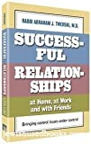 img - for Successful Relationships At Home At Work And With Friends book / textbook / text book