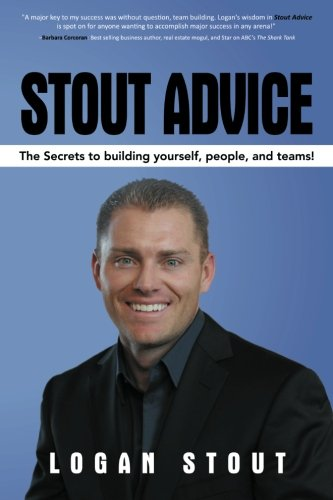 Read Online Stout Advice: The Secrets to Building Yourself, People, and Teams! pdf