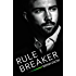 Rule Breaker (Rules of Engagement)