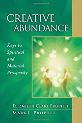Creative Abundance: Keys to Spiritual and Material Prosperity (Pocket Guides to Practical Spirituality)