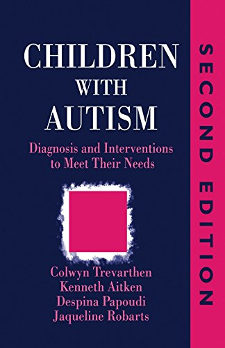 Children with Autism: Diagnosis and Intervention to Meet Their Needs