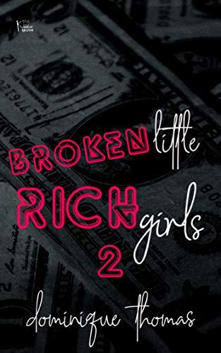 Broken Little Rich Girl 2 -