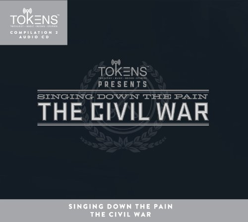 Singing Down the Pain: The Civil War